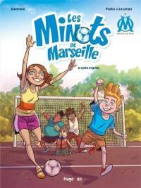 Les minots de Marseille. Volume 1, Esprit d'équipe