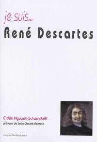 Je suis... René Descartes