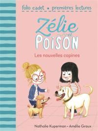 Zélie et Poison. Volume 6, Les nouvelles copines