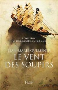 Les aventures de Yann Kervadec, marin breton, Le vent des soupirs