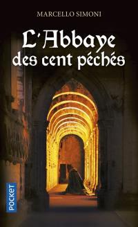 La saga du codex Millenarius, L'abbaye des cent péchés