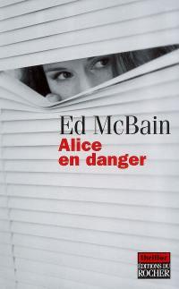 Alice en danger