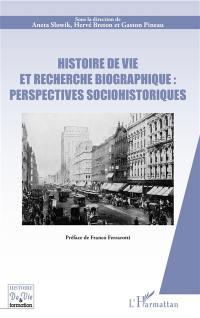 Histoire de vie et recherche biographique