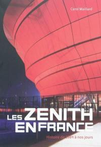 Les Zénith en France