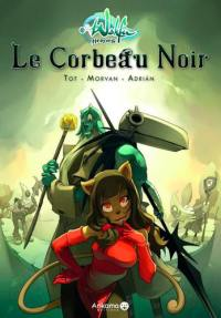 Wakfu heroes. Volume 1, Le Corbeau noir