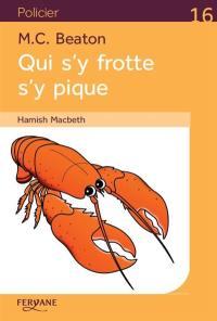 Hamish MacBeth, Qui s'y frotte s'y pique