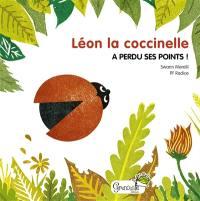 Léon la coccinelle a perdu ses points !