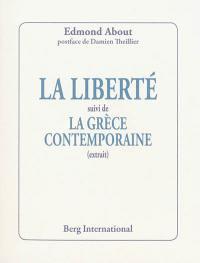 La liberté; Suivi de La Grèce contemporaine : extrait