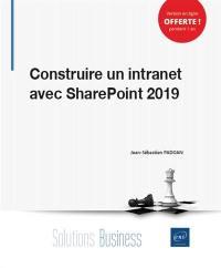 Construire un intranet avec SharePoint 2019