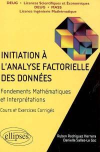Initiation à l'analyse factorielle des données