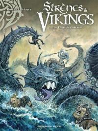 Sirènes & vikings, Le fléau des abysses