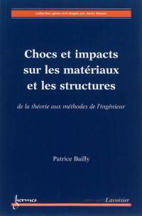 Chocs et impacts sur les matériaux et les structures
