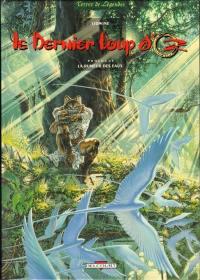 Le dernier loup d'Oz. Volume 1, La rumeur des eaux