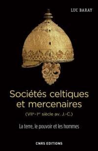 Sociétés celtiques et mercenaires (VIIe-Ier siècle av. J.-C.)