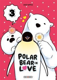 Polar bear in love. Volume 3,