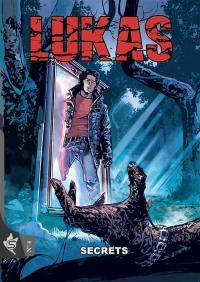 Lukas. Vol. 4. Secrets