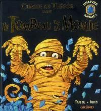 Chasse au trésor dans le tombeau de la momie