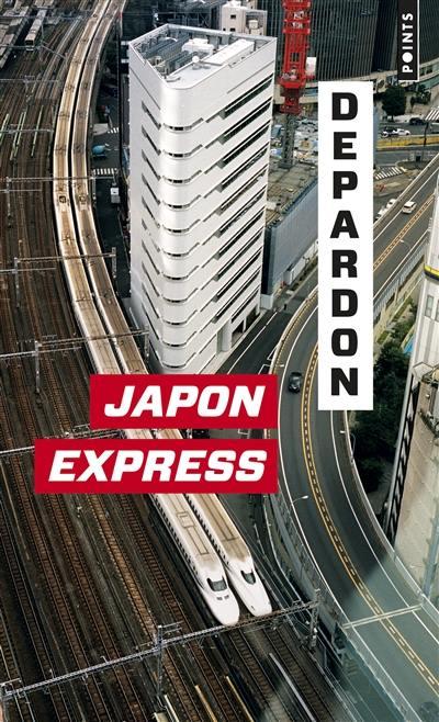 Japon express : de Tokyo à Kyoto