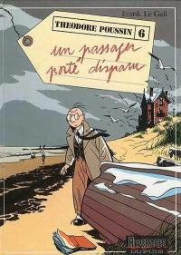 Théodore Poussin. Volume 6, Un passager porté disparu
