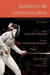 Questions de communication. n° 33, Le genre des controverses