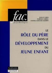Le rôle du père dans le développement du jeune enfant