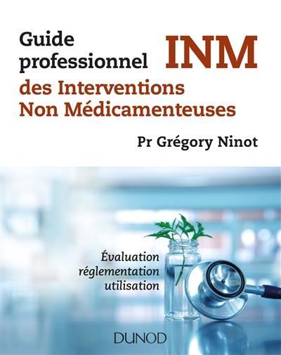 Guide professionnel des interventions non médicamenteuses