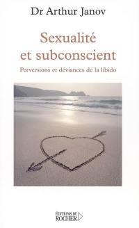Sexualité et subconscient