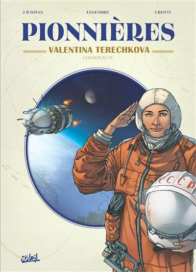 Pionnières, Valentina Terechkova : cosmonaute