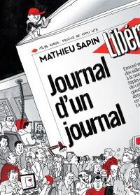 Feuille de chou. Volume 3, Journal d'un journal