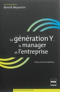 La génération Y, le manager et l'entreprise