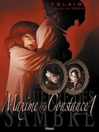 Maxime & Constance. Volume 1, La fiancée de ses nuits blanches