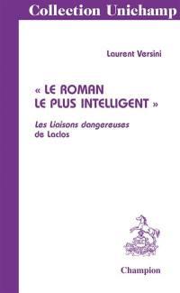 Le roman le plus intelligent, Les Liaisons dangereuses de Laclos