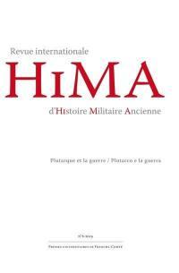 Hima : revue internationale d'histoire militaire ancienne. n° 8, Plutarque et la guerre