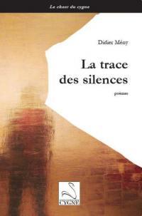 La trace des silences