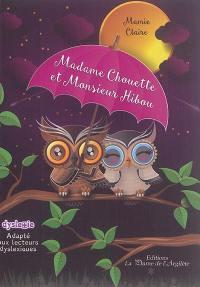 Madame Chouette et Monsieur Hibou