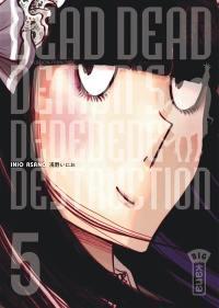 Dead dead demon's dededede destruction. Volume 5,