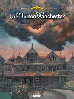 La maison Winchester. Volume 1,