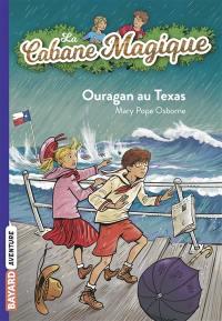 La cabane magique. Volume 52, Ouragan au Texas
