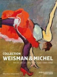 Collection Weisman & Michel