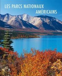 Les parcs nationaux américains,