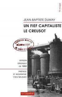 Un fief capitaliste, Le Creusot