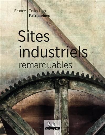 Sites industriels remarquables