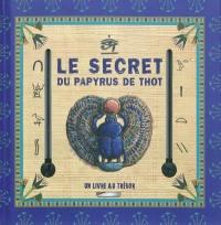 Le secret du papyrus de Thot