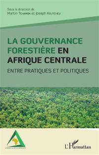 La gouvernance forestière en Afrique centrale