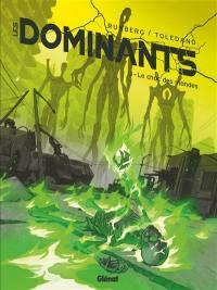 Les dominants. Vol. 3. Le choc des mondes