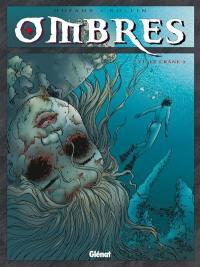 Ombres. Volume 6, Le crâne 2