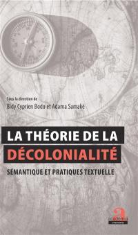 La théorie de la décolonialité