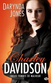 Charley Davidson. Volume 13, Treize tombes de malheur