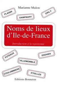 Noms de lieux d'Ile-de-France
