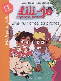 Lili-Jo, apprentie pirate. Volume 2, Une nuit chez les pirates